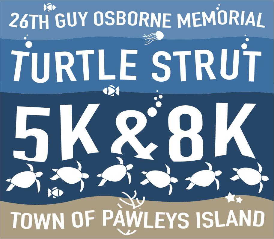 The Guy Osborne Memorial Pawleys Island Turtle Strut 5k8k 26th